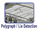 Polygraph Examinations, Lie Detection Testing